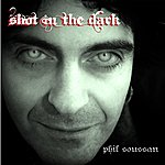 Phil Soussan Shot In The Dark - Single