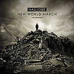 Haujobb New World March (The Remixes)