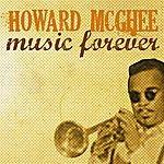Howard McGhee Music Forever