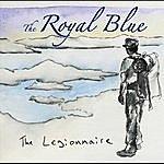 The Royal Blue The Legionnaire