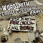 Wordsmith Grudges & Growing Pains - Single