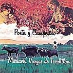 Mariachi Vargas De Tecalitlán Poeta Y Campesino