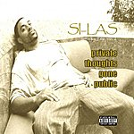 Silas Private Thoughts Gone Public