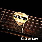 Ikarus This Is Life