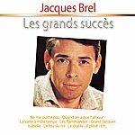 Jacques Brel Les Grands Succès: Jacques Brel