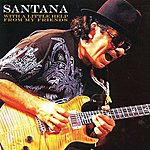 Carlos Santana With A Little Help From My Friends