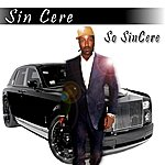 Sincere So Sin Cere