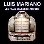 Luis Mariano Les Plus Belles Chansons