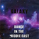Galaxy Dance In Middle East