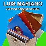 Luis Mariano Les Plus Grands Succès