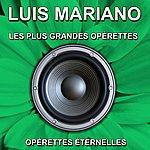 Luis Mariano Les Plus Grandes Opérettes (Opérettes Éternelles)
