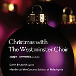 Joseph Flummerfelt Christmas With The Westminster Choir
