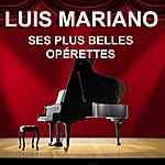 Luis Mariano Ses Plus Belles Opérettes