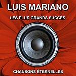 Luis Mariano Les Plus Grands Succès (Chansons Éternelles)