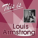 Louis Armstrong & His Band This Is... (Louis Armstrong)