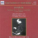 Erich Kleiber Dvorak: Symphony No. 9 (Kleiber) / Cello Concerto (Feuermann, Taube) (1929)