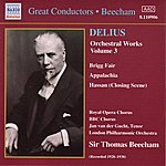 Sir Thomas Beecham Delius: Orchestral Works, Vol. 3 (Beecham) (1928, 1938)