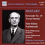 Wilhelm Furtwängler Mozart: Serenades Nos. 10 And 13