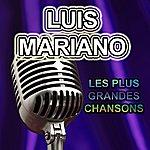 Luis Mariano Les Plus Grandes Chansons