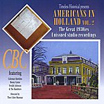 Coleman Hawkins Americans In Holland Vol. 2 - The Great 1930s Unissued Studio Recordings