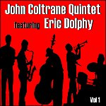 Eric Dolphy John Coltrane Quintet (Feat. Eric Dolphy)