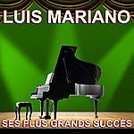 Luis Mariano Ses Plus Grands Succès