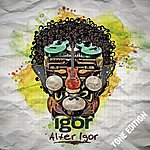 Igor Alter Igor (Tone Edition)