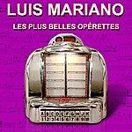 Luis Mariano Les Plus Belles Opérettes