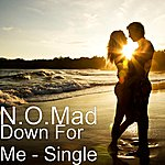 Nomad Down For Me - Single