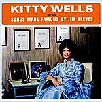 Kitty Wells Songs Made Famous By Jim Reeves