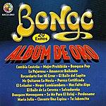 Bongo 20 Exitos Album De Oro