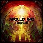 Apollo 440 A Deeper Dub Ep