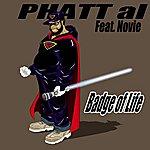 Phatt Al Badge Of Life - Single