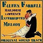 Eileen Farrell Interrupted Melody