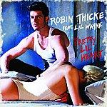 Robin Thicke Pretty Lil' Heart