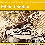 Eddie Condon Beyond Patina Jazz Masters: Eddie Condon