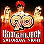 Captain Jack Saturday Night (90s Hitmix)