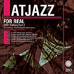Atjazz For Real (2011 Edition) Part 2