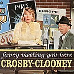 Rosemary Clooney Fancy Meeting You Here