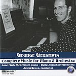 Dallas Symphony Orchestra George Gershwin: Complete Music For Piano And Orchestra