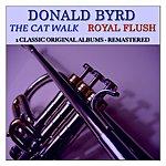 Donald Byrd The Cat Walk: Royal Flush (2 Classic Original Albums Remastered)