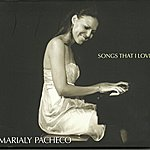 Marialy Pacheco Trio Songs That I Love