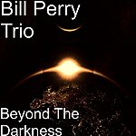 Bill Perry Beyond The Darkness