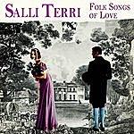 Salli Terri Folk Songs Of Love