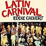 Eddie Calvert Latin Carnival