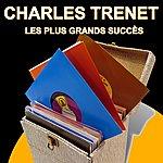 Charles Trenet Charles Trenet - Les Plus Grands Succès