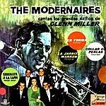 The Modernaires Singing Glenn Miller