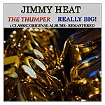 Jimmy Heath The Thumper: Really Big! (2 Classic Original Albums Remastered)