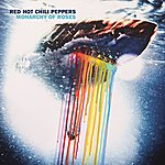 Red Hot Chili Peppers Monarchy Of Roses