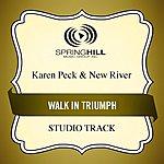 Karen Peck & New River Walk In Triumph (Studio Track)